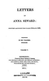 Letters of Anna Seward: written between the years 1784 and 1807, Volume 5
