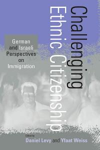 Challenging Ethnic Citizenship PDF