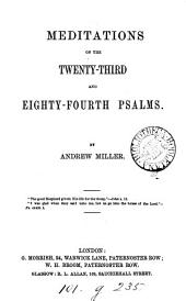 Meditations on the Twenty-third and Eighty-fourth Psalms