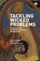 Tackling Wicked Problems Through The Transdisciplinary Imagination Book PDF