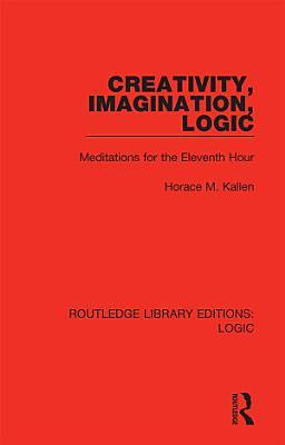 Creativity  Imagination  Logic