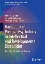 Handbook of Positive Psychology in Intellectual and Developmental Disabilities