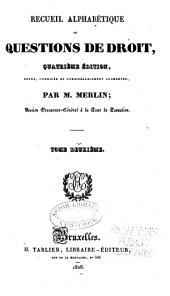 Recueil alphabétique de questions de droit: Volume2