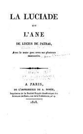 La Luciade, ou, L'âne de Lucius de Patras: avec le texte grec revu sur plusieurs manuscrits