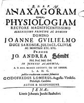 Anaxagoras eiusque physiologia