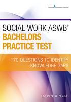 Social Work ASWB Bachelors Practice Test PDF