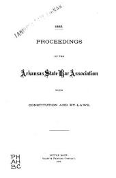 Proceedings of the Arkansas State Bar Association, with Constitution and By-laws