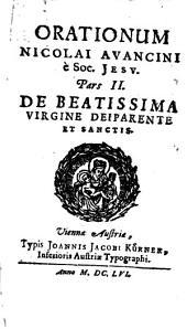 Orationes: In tres partes divisae. De Beatissima Virgine Deiparente Et Sanctis. 2