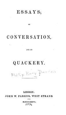 Essays on Conversation and on Quackery