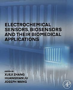 Electrochemical Sensors  Biosensors and their Biomedical Applications