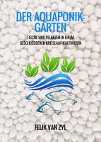 Der Aquaponik Garten PDF