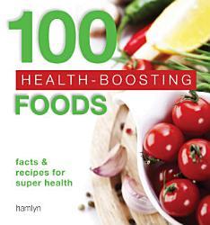 100 Health Boosting Foods Book PDF