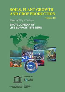 Soils  Plant Growth and Crop Production   Volume III