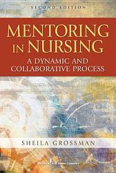 Mentoring In Nursing Book PDF