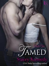 Tamed: A Club Sin Novel