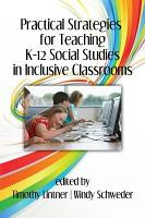 Practical Strategies for Teaching K12 Social Studies in Inclusive Classrooms PDF