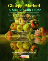 Still Life with a Rose: Still Life Image for Museum quality Reproduction