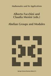 Abelian Groups and Modules: Proceedings of the Padova Conference, Padova, Italy, June 23–July 1, 1994