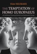 The Temptation of Homo Europaeus PDF
