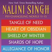 Nalini Singh: The Psy-Changeling Series: Books 11-15