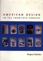 American Design in the Twentieth Century PDF