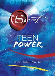 The Secret to Teen Power Book