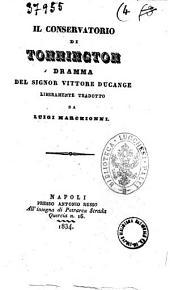 Il conservatorio di Tonnington dramma del signor Vittore Ducange