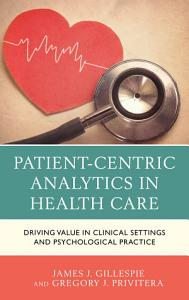 Patient Centric Analytics in Health Care