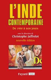 L'Inde contemporaine: De 1950 à nos jours