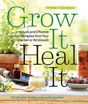 Grow It  Heal It