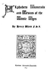 Alphabets, Numerals, and Devices of the Middle Ages