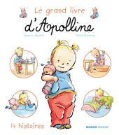 Le grand livre d'Apolline: 14 histoires