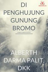 Langkah-Langkah Kecil #11: Di Penghujung Gunung Bromo