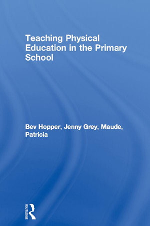 Teaching Physical Education in the Primary School