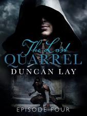 The Last Quarrel: Episode 4