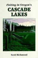 Fishing in Oregon s Cascade Lakes PDF