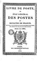 Livre de poste ou Etat g  n  ral des postes du royaume de France PDF