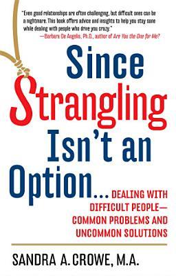 Since Strangling Isn t an Option PDF