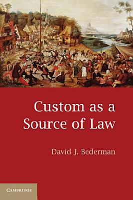Custom as a Source of Law PDF