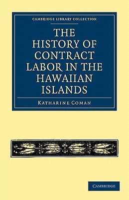 The History of Contract Labor in the Hawaiian Islands PDF