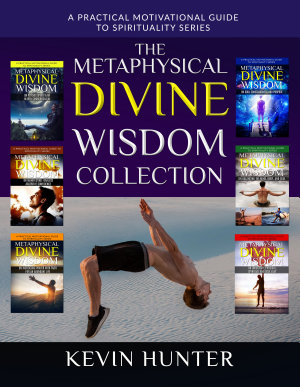 The Metaphysical Divine Wisdom Collection PDF