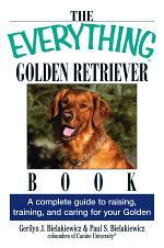 The Everything Golden Retriever Book