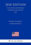 Internet Availability of Proxy Materials (Us Securities and Exchange Commission Regulation) (Sec) (2018 Edition)