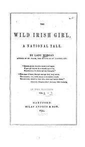 The Wild Irish Girl: A National Tale, Volumes 1-2