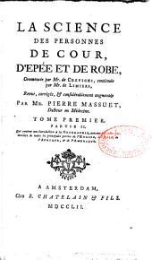 La Science des personnes de la Cour, d'Epée et de Robe