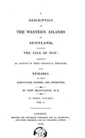 A Description of the Western Islands of Scotland: Volume 1