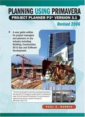 Planning Using Primavera Project Planner P3 Version 3  1 Revised 2006 PDF