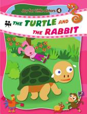 Joy for Little Actors .4-THE TURTLE AND THE RABBIT