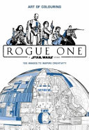 Star Wars Rogue One  Art of Colouring Book