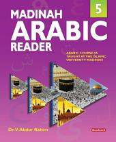 Madinah Arabic Reader: Book5 (Goodword)